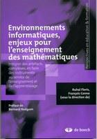 Environnements informatiques, enjeux pour l'enseignement des mathématiques