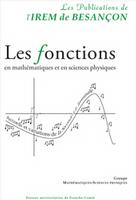 Les fonctions en mathématiques et en sciences physiques