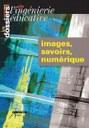Images, savoirs, numériques