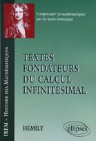 Les textes fondateurs du calcul infinitésimal
